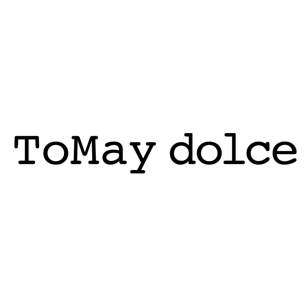 ToMay dolce(トゥーメイ ドルチェ)