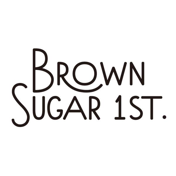 BROWN SUGAR 1ST.(ブラウンシュガーファースト)